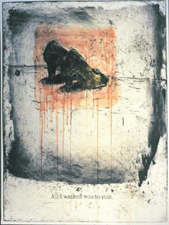 "�2007 Linda Goodman ""All I Wanted Was To Visit"" Etching & Monotype Monoprint"